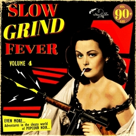 Slow Grind Fever Vol. 4